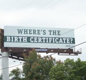 Billboard: Where's the Birth Certificate?