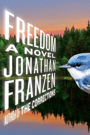 Freedom by Jonathen Franzen