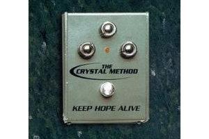 Crystal Method - Keep Hope Alive