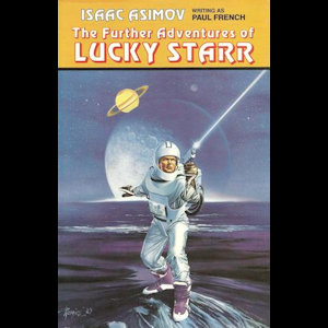 The Further Adventures of Lucky Starr